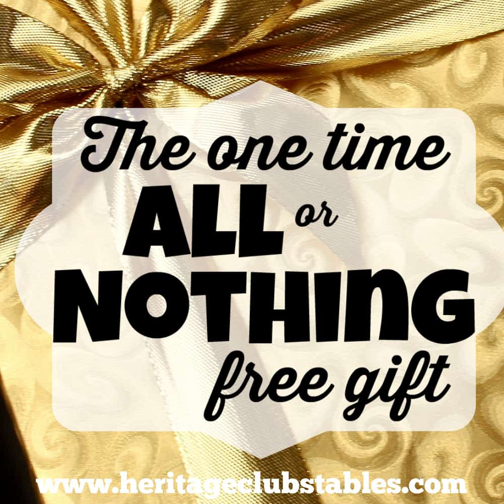 The One Time All or Nothing Free Gift