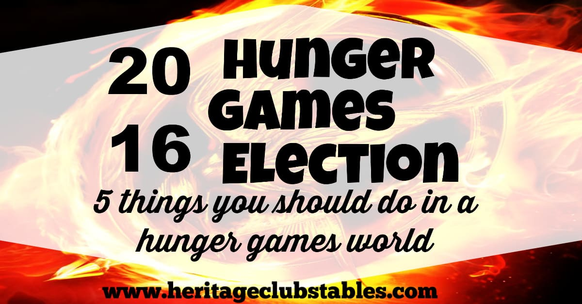 2016 Hunger Games Election: Please, let us not be a nation who falls into only being happy and docile because our bellies are full and our minds entertained. Remind yourself of the 5 things you should do in a hunger games world.