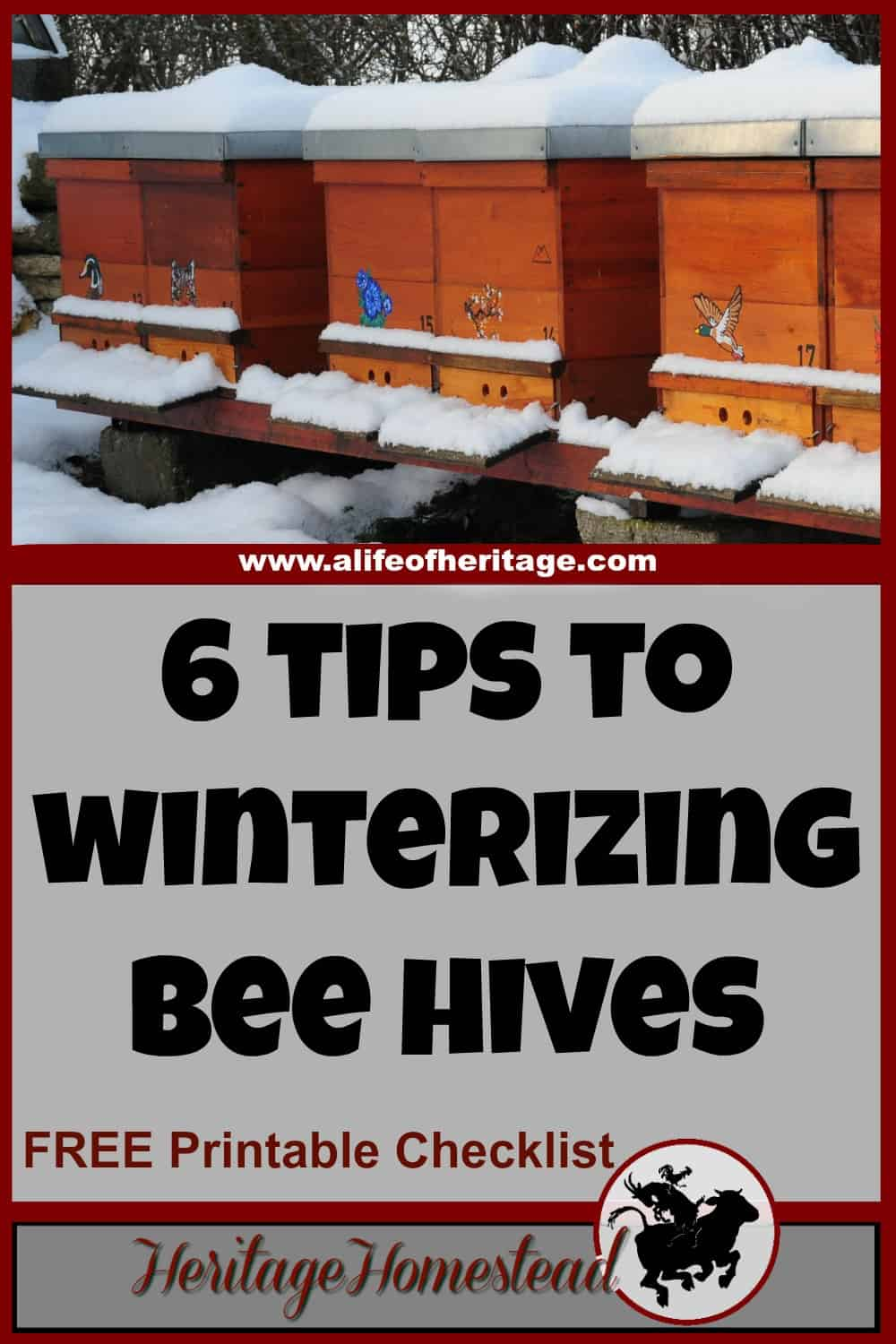 6 tips to winterizing bee hives a life of heritage
