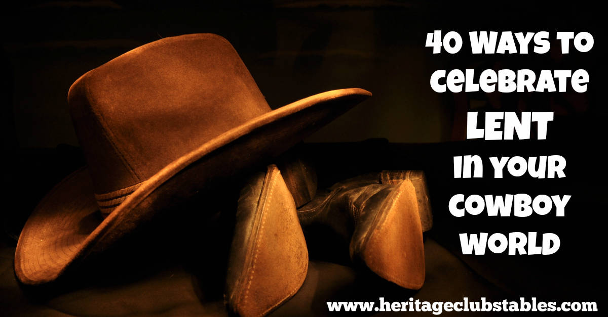 40 ideas for cowboys to celebrate Lent. Jesus gave more than we could ever imagine so that He could give us more than we could imagine.