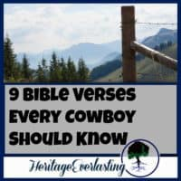 Cowboy | Christian Cowboy | Cowboy Lifestyle | 9 Bible verses every cowboy should know. The attitude and example of any cowboy can have a huge rippling affect throughout the entire community.