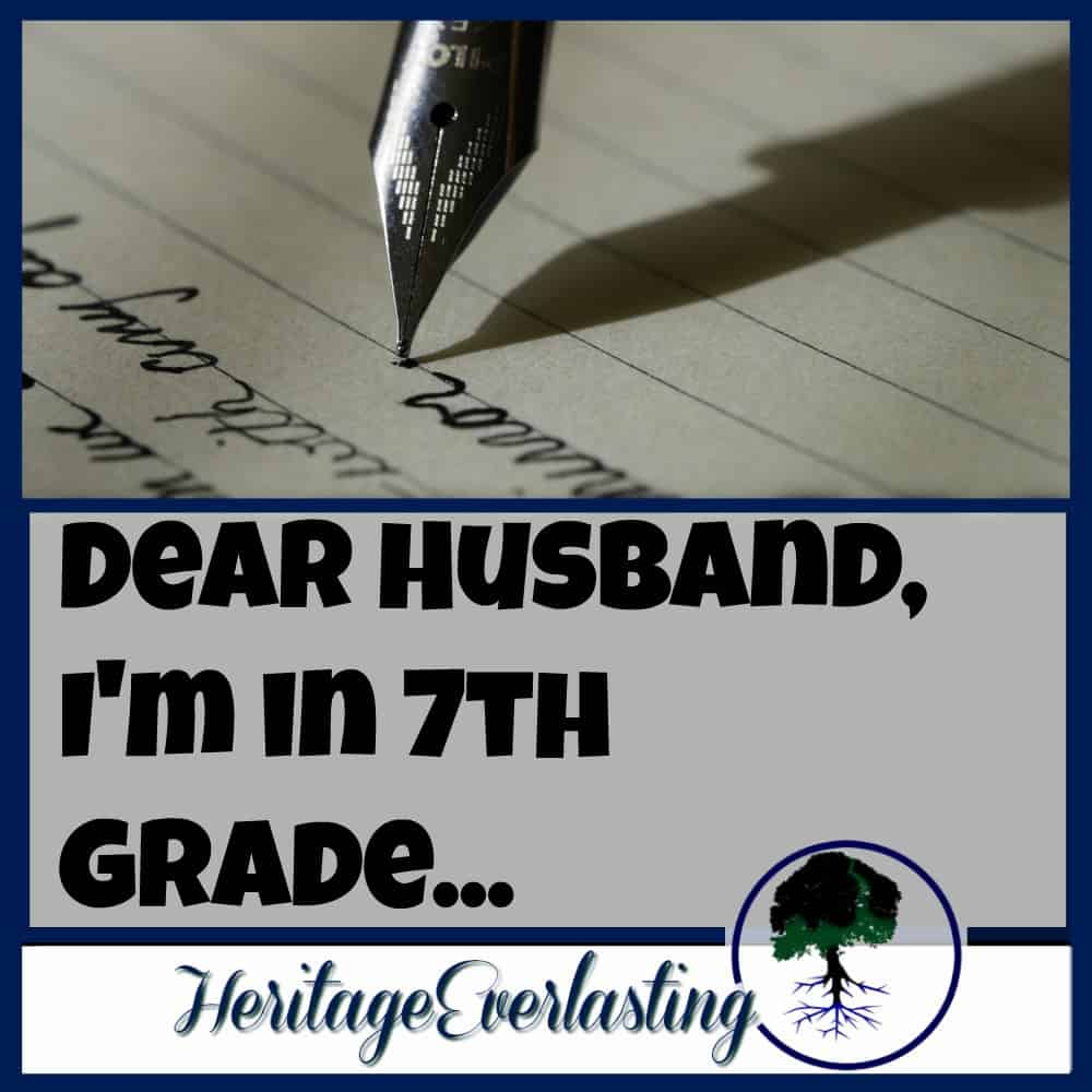 Dear Husband, I'm in 7th grade…