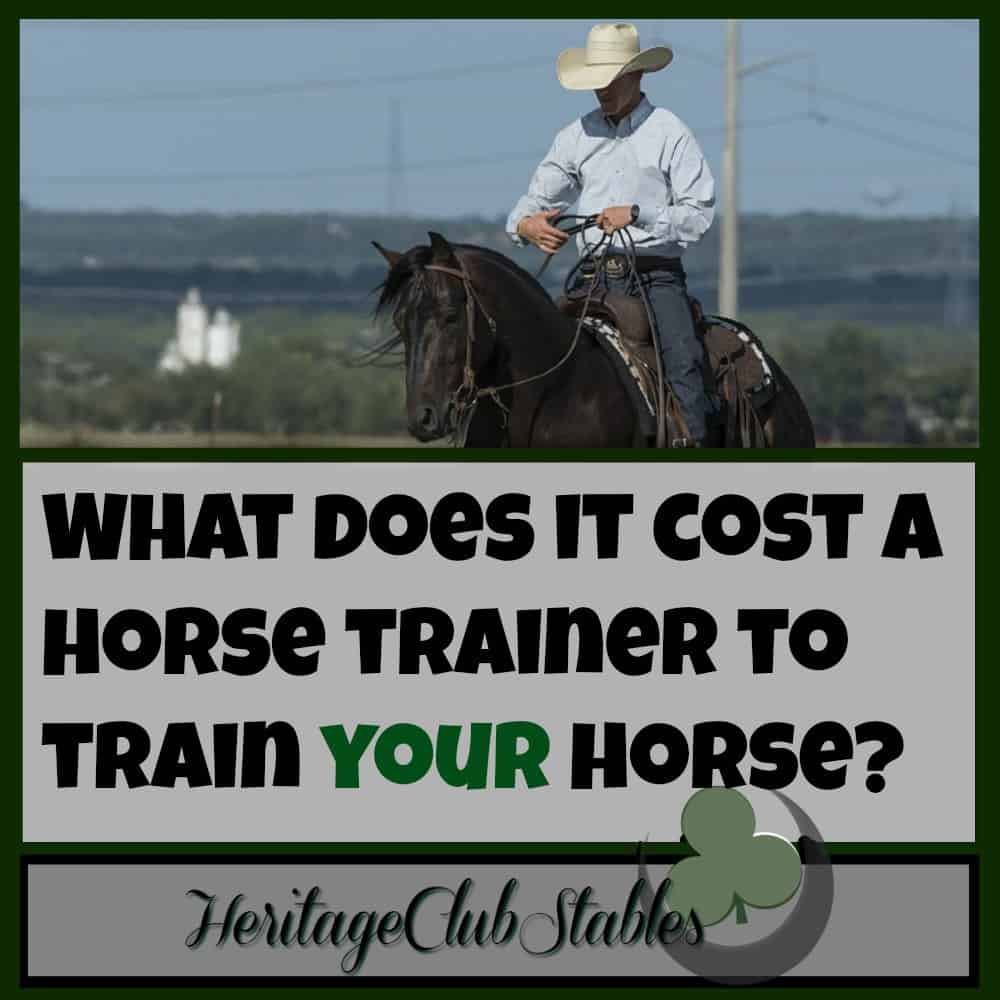 What does it cost a horse trainer to train your horse?