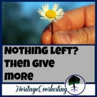 Give everything to God | Give and you will receive | Spiritual encouragement | Christian living | God's way of giving doesn't make sense: give everything you have and then give more. But when we give to Him everything we have, He works miracles.