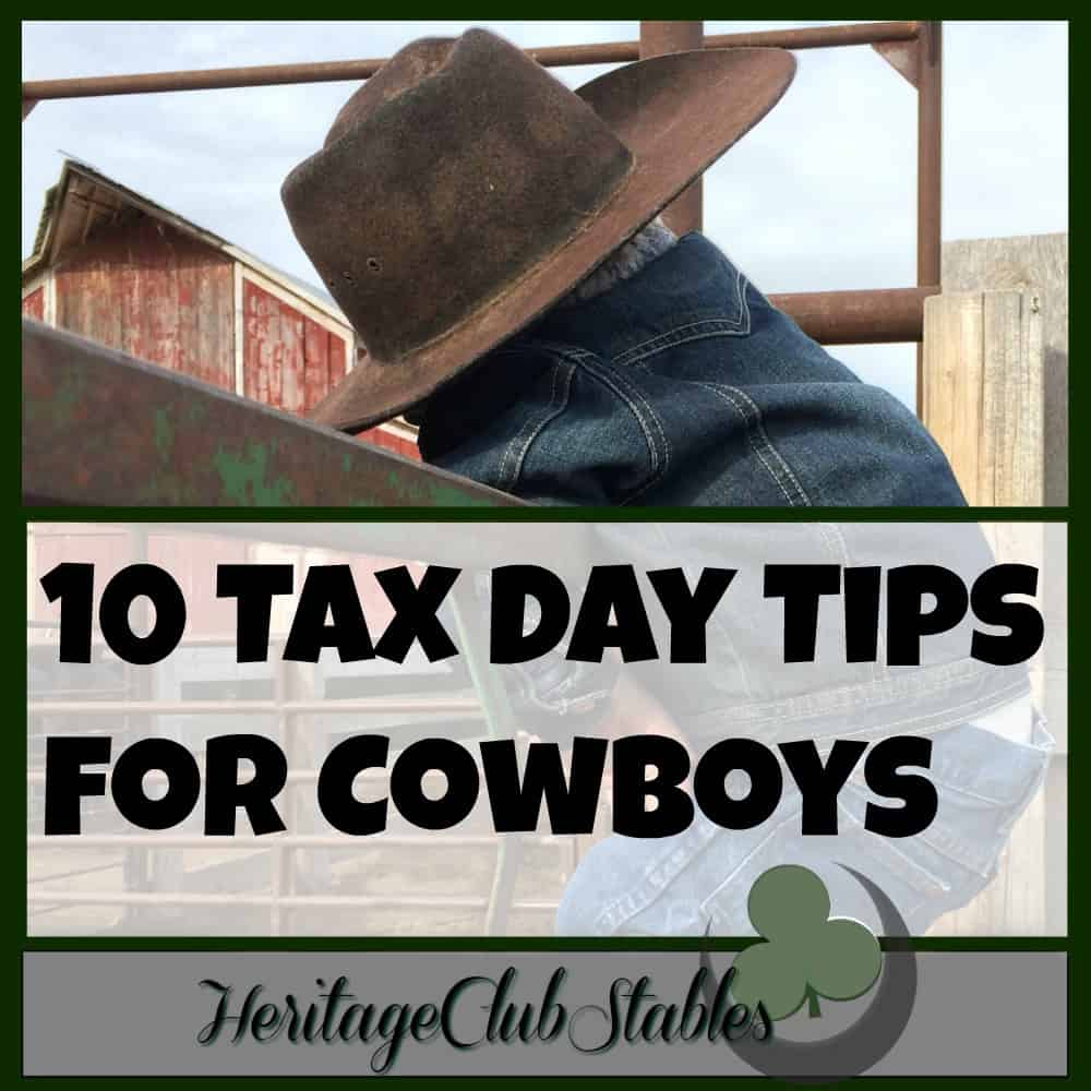 """""""Tax Day Tips"""": 10 tips for cowboys!"""