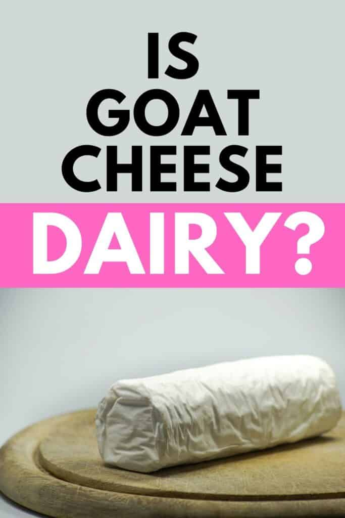 Is goat cheese dairy? This will give you a really good insight into goat milk and goat cheese